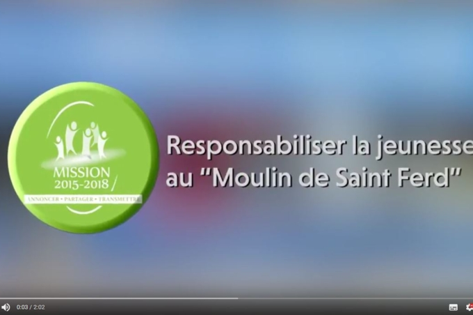 Vidéo «Responsabiliser la jeunesse au Moulin de Saint Ferd»