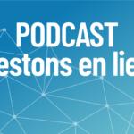 Restons en lien : le nouveau Podcast de la Facel